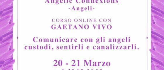 Angelic Connexions 20 21 marzo 2021